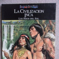 Cómics: LA CIVILIZACION INCA. LOS HIJOS DEL SOL. JOSE ORTIZ. RELATOS DEL NUEVO MUNDO. PLANETA-AGOSTINI. 1992. Lote 50481862