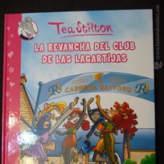 Cómics: TEA STILTON. TOMO 2. .LA REVANCHA DEL CLUB DE LAS LAGARTIJAS. PLANETA JUNIOR.. Lote 51256802