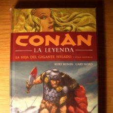 Cómics: CONAN: LA LEYENDA HC Nº 01: LA HIJA DEL GIGANTE HELADO Y OTRAS HISTORIAS. Lote 140470617