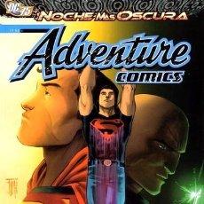 Cómics: ADVENTURE COMICS : LA NOCHE MÁS OSCURA DE GEOFF JOHNS & TONY BEDARD & FRANCIS MANAPUL & JERRY ORDWAY. Lote 53781111