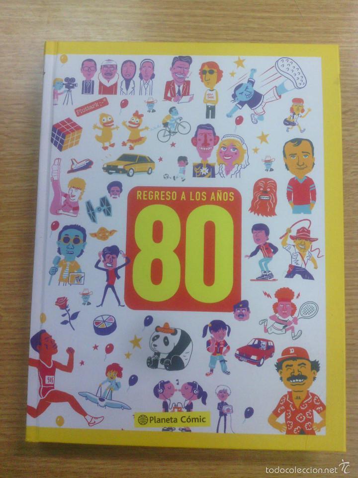 REGRESO A LOS AÑOS 80 (Tebeos y Comics - Planeta)