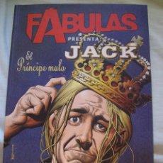 Cómics: TOMO FABULAS PRESENTA JACK EL PRINCIPE MALO VERTIGO PLANETA BILL WILLINGHAM STURGES AKINS PEPOY. Lote 56971087