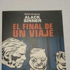 Cómics: ALACK SINNER 06 EL FINAL DE UN VIAJE DE JOSÉ MUÑOZ Y CARLOS SAMPAYO DE PLANETA DEAGOSTINI. Lote 57334531
