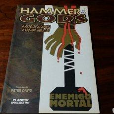 Cómics: HAMMER OF THE GODS ENEMIGO MORTAL PLANETA EXCELENTE ESTADO. Lote 68843003