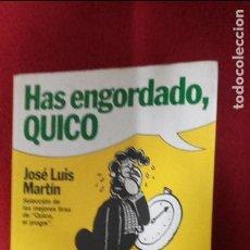 Cómics: HAS ENGORDADO QUICO - J.L. MARTIN - TIRAS DE PRENSA. Lote 70267657
