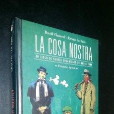 Cómics: LA COSA NOSTRA / UN SIGLO DE CRIMEN ORGANIZADO / PRIMERA EPOCA / DAVID CHAUVE, ERWAN LE SAËE. Lote 72216851