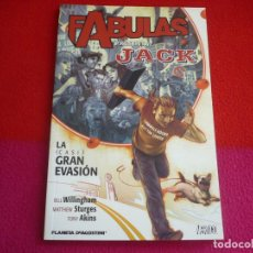 Cómics: JACK LA GRAN EVASION FABULAS PRESENTA ( BILL WILLINGHAM STURGES) ¡MUY BUEN ESTADO! VERTIGO PLANETA. Lote 146893313