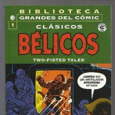 Cómics: BIBLIOTECA GRANDES DEL CÓMIC: CLÁSICOS BÉLICOS 1, 2004, IMPECABLE.. Lote 74522767