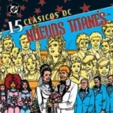 Comics: CLASICOS DC NUEVOS TITANES Nº 15 - PLANETA - IMPECABLE. Lote 77368813