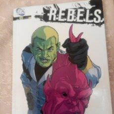 """Cómics: R.E.B.E.L.S. NUM 03 """"LO QUE PASA EN VEGA"""