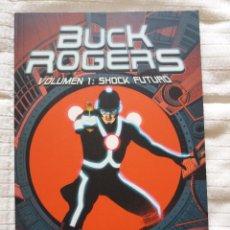 Cómics: BUCK ROGERS - VOL. 1 SHOCK FUTURO. Lote 80968328