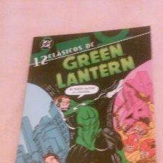 Comics: GREEN LANTERN ¡LA TIERRA VA A MORIR! N°12 (PLANETA- CLÁSICOS DC). Lote 82155248