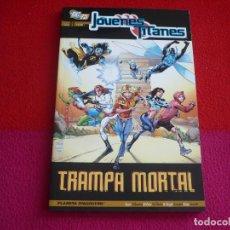 Cómics: JOVENES TITANES 1 TRAMPA MORTAL (MCKEEVER MARV WOLFMAN UNZUETA BENNETT) ¡MUY BUEN ESTADO! PLANETA DC. Lote 83557544
