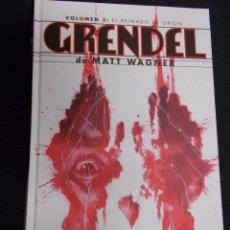 Cómics: GRENDEL - VOLUMEN 3 - EL REINADO DE ORION - MATT WAGNER - PLANETA -. Lote 90526965