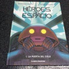 Cómics: HEROES DEL ESPACIO 1 , LA PUERTA DEL CIELO /POR: SANTIAGO GARCIA & JAVIER PEINADO. Lote 16535589