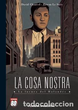 LA COSA NOSTRA Nº 03: LA LOCURA DEL HOLANDÉS.( MUY BUENO, NUEVO Y REBAJADO) (Tebeos y Comics - Planeta)