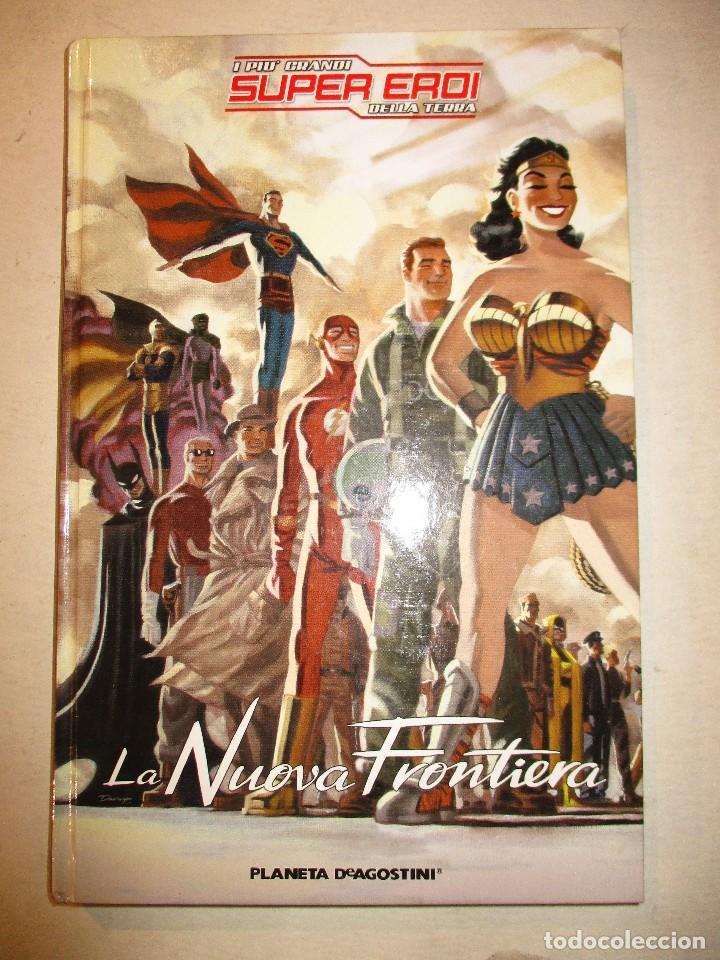 LA NUEVA FRONTERA-LIGA DE LA JUSTICIA PLANETA-TAPA DURA-ITALIANO (Tebeos y Comics - Planeta)