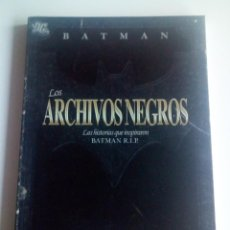 Cómics: BATMAN: LOS ARCHIVOS NEGROS - PLANETA. Lote 95489591