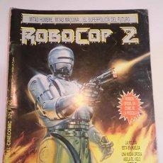Cómics: ROBOCOP 2 - VERSION OFICIAL EN COMIC DE LA PELICULA - ED PLANETA- 1990. Lote 102564678