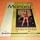 Cómics: MILO MANARA. LOS OJOS DE PANDORA. TAPA DURA, RARO. MUY BUEN ESTADO.. Lote 103281739