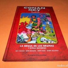 Cómics: CONAN REY. VOLUMEN 1. LA BRUJA DE LAS BRUMAS Y OTRAS HISTORIAS. IMPECABLE.. Lote 103483307