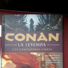 Cómics: CONAN, LA LEYENDA: COMPAÑEROS LIBRES (TRUMAN, KUBERT, GIORELLO, PLANETA). Lote 104674999