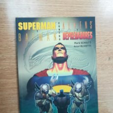 Cómics: SUPERMAN Y BATMAN CONTRA ALIENS Y DEPREDADORES. Lote 104722715
