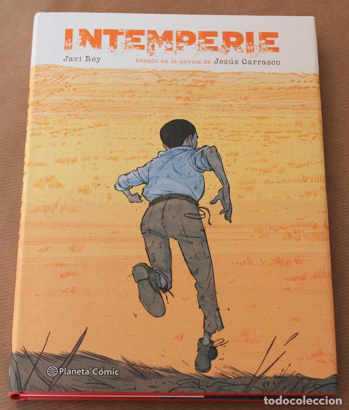 INTEMPERIE - ED PLANETA AÑO 2016 - CARTONÉ CON SOBRECUBIERTA - NUEVO (PRECINTADO) (Tebeos y Comics - Planeta)