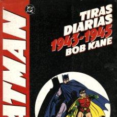 Cómics: BATMAN, DE BOB KANE. TIRAS DIARIAS 1943-1945 (PLANETA-WORLD COMICS, 1995). Lote 109402735
