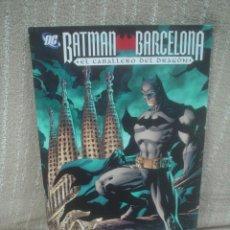 Cómics: BATMAN. BARCELONA, EL CABALLERO DEL DRAGÓN - PLANETA (NUEVO). Lote 110618899