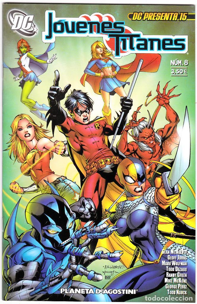 DC PRESENTA 15: JOVENES TITANES # 8 ( DC , PLANETA ) (Tebeos y Comics - Planeta)