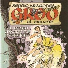 Cómics: GROO EL ERRANTE EL DESEO MAGICO DE RUFFERTO - PLANETA - IMPECABLE. Lote 112752055