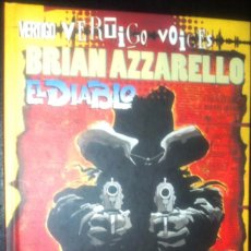 Cómics: VERTIGO VOICES BRIAN AZZARELLO : EL DIABLO DE PLANETA DE AGOSTINI. Lote 113061503