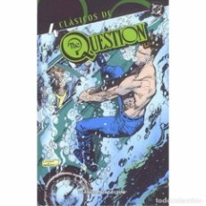 Cómics: CLASICOS DC THE QUESTION 4. Lote 115284411