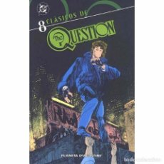 Cómics: CLASICOS DC THE QUESTION 8. Lote 115284547