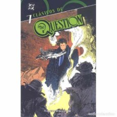 Cómics: CLASICOS DC THE QUESTION 7. Lote 115284667
