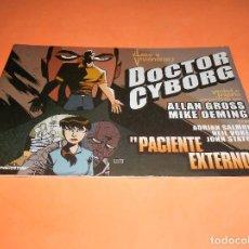 Cómics: DOCTOR CYBORG: PACIENTE EXTERNO - PLANETA. MUY BUEN ESTADO.. Lote 115669139