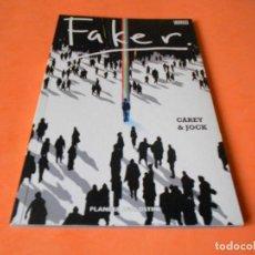 Cómics: FAKER. MIKE CAREY & JOCK. PLANETA DE AGOSTINI 2008. MUY BUEN ESTADO.. Lote 115670379