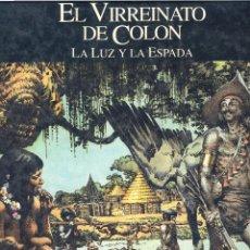 Cómics: RELATOS DEL NUEVO MUNDO. EL VIRREINATO DE COLÓN. HERNANDEZ PALACIOS. Lote 116946499