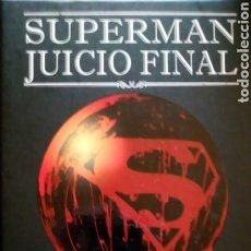 Cómics: SUPERMAN JUICIO FINAL. Lote 120214087