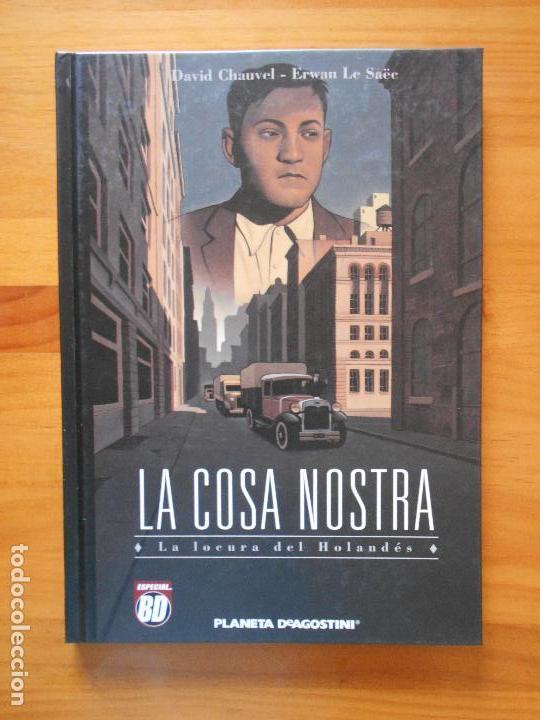 LA COSA NOSTRA - LA LOCURA DEL HOLANDES - DAVID CHAUVEL - ERWAN LE SAEC - PLANETA - TAPA DURA (BÑ) (Tebeos y Comics - Planeta)