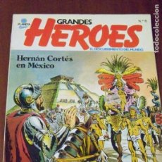 Cómics: GRANDES HEROES EL DESCUBRIMIENTO EL MUNDO 6 HERNAN CORTES. Lote 123567159