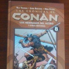 Cómics: LAS CRÓNICAS DE CONAN PLANETA TOMO N° 8 LOS HERMANOS DEL ACERO. Lote 128199087