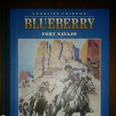 Cómics: BLUEBERRY - FORT NAVAJO. Lote 128663728
