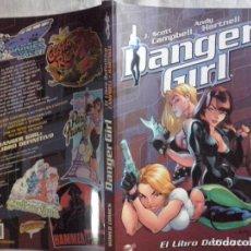 Cómics: TEBEOS Y COMICS: DANGER GIRL. EL LIBRO DEFINITIVO. J. SCOTT CAMPBELL Y ANDY HARTNELL (ABLN). Lote 128677835