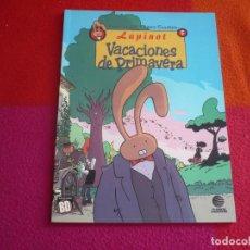 Cómics: LAPINOT 5 VACACIONES DE PRIMAVERA ( LEWIS TRONDHEIM LA GALL ) ¡MUY BUEN ESTADO! PLANETA COLECCION BD. Lote 129576067