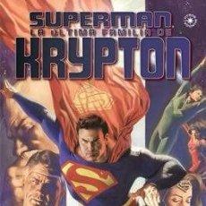 Cómics: SUPERMAN: LA ÚLTIMA FAMILIA DE KRYPTON. OTROS MUNDOS ECC CARY BATES RENATO ARLEM. Lote 131360938