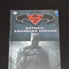 Cómics: BATMAN Y SUPERMAN - COLECCIÓN NOVELAS GRÁFICAS Nº 20: BATMAN: AMANECER DORADO . Lote 132133962