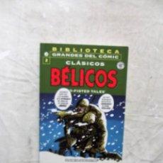 Cómics: CLASICOS BELICOS Nº 2 BIBLIOTECA GRANDES DEL COMIC . Lote 136120602