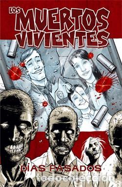 LOS MUERTOS VIVIENTES Nº 01: DÍAS PASADOS PLANETA DEAGOSTINI (Tebeos y Comics - Planeta)
